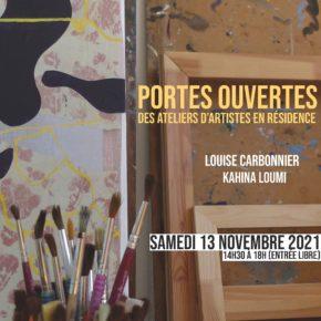 > le 13.11.21 - PORTES OUVERTES des Ateliers de Louise Carbonnier et Kahina Loumi